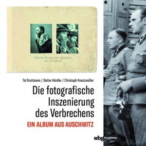 Die fotografische Inszenierung des Verbrechens in Auschwitz @ Leporello Buchhandlung